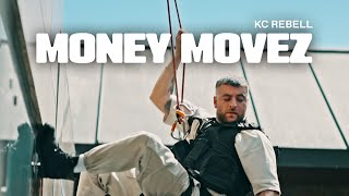 KC Rebell - Money Movez (prod. by CLAY, Miksu)