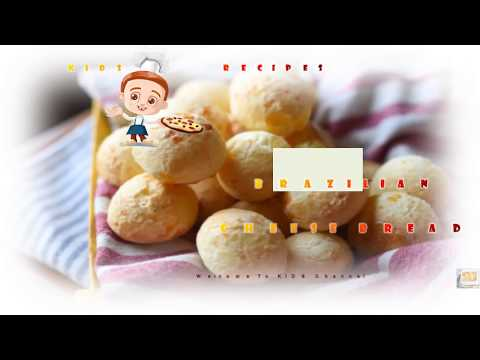 Brazilian Cheese Bread - Try this Kid's Food at your Home
