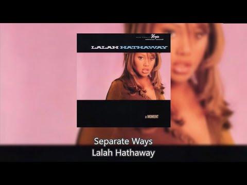 Separate Ways - Lalah Hathaway