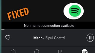 Fix Spotify No Internet Connection Available Problem Solved