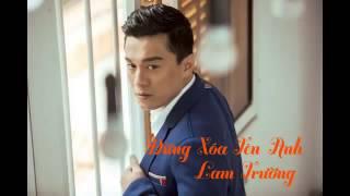 [Audio] 5. Đừng Xóa Tên Anh   Lam Trường