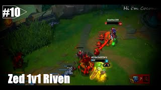 LoL Best Moments # 10 Zed 1v1 Outplays【League of Legends】