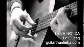ĐI VỀ NƠI XA - Guitar Solo