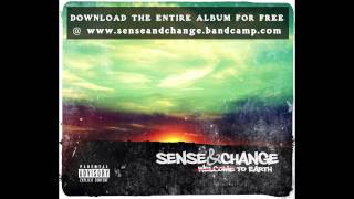 "Sense & Change - ""Taking Over Me"" (Track 3) - Welcome to Earth"