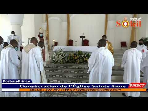 Consécration de l'Eglise Sainte Anne ( Port-au-Prince)