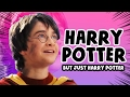 "Every Harry Potter Movie but only the words ""Harry"" and ""Potter"""