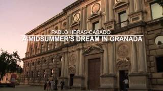 Pablo Heras-Casado. Midsummer Night