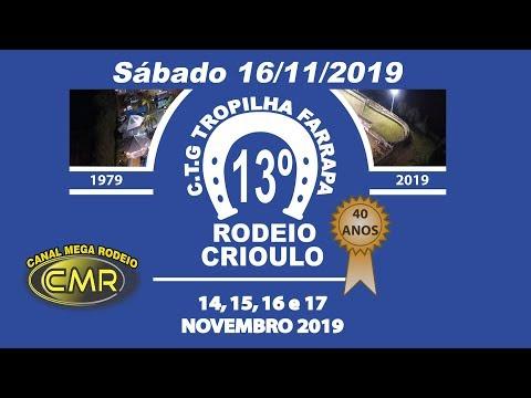 13º Rodeio Crioulo do CTG Tropilha Farrapa - Sábado 16-11-2019 - Lajeado-RS
