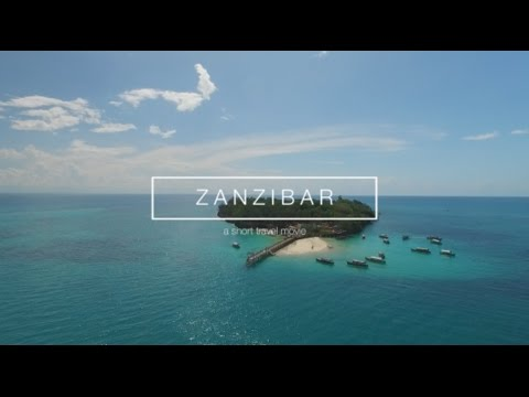 ZANZIBAR - a short travel movie | DJI Phantom + DJI Osmo
