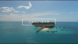 ZANZIBAR - a short travel movie | DJI Phantom + DJI Osmo