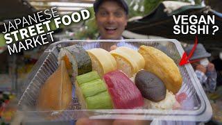 Japanese Street Food Market w/ Vegan Sushi ★ ONLY in JAPAN