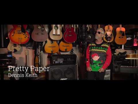 Pretty Paper - Dennis Keith