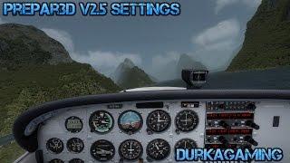 Prepar3D v2.5 Settings