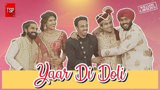 Yaar Di Doli | Wedding Anthem 2020 | Featuring Burrah, Shreya Mehta, Ankur, Naser, ShowKidd