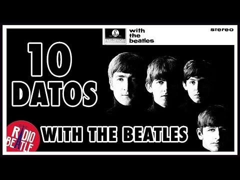 10 Curiosidades del Álbum WITH THE BEATLES | Radio-Beatle