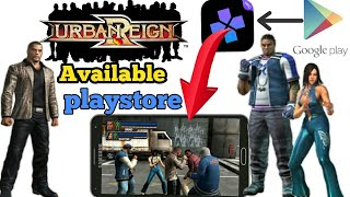 (Damon ps2 Andriod)How to download urban reigns Andriod