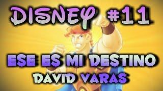 #11 Ese Es Mi Destino - Hércules (Cover by DAVID VARAS)
