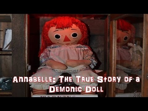 Annabelle: The True Story of a Demonic Doll