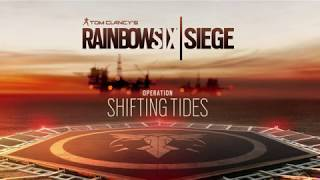 Operation Shifting Tides Theme Song - Rainbow Six Siege