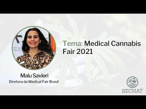 """Medical Cannabis Fair"" - Com Malu Savieri"