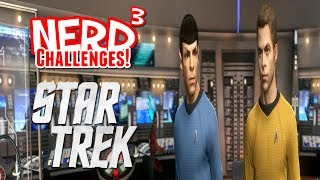 Nerd³ Challenges! Sell Out! - Star Trek