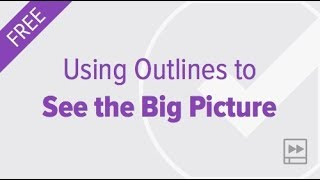 Using OmniFocus Outlines to See the Big Picture