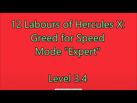 12 Labours of Hercules X: Greed for Speed Level 3.4  