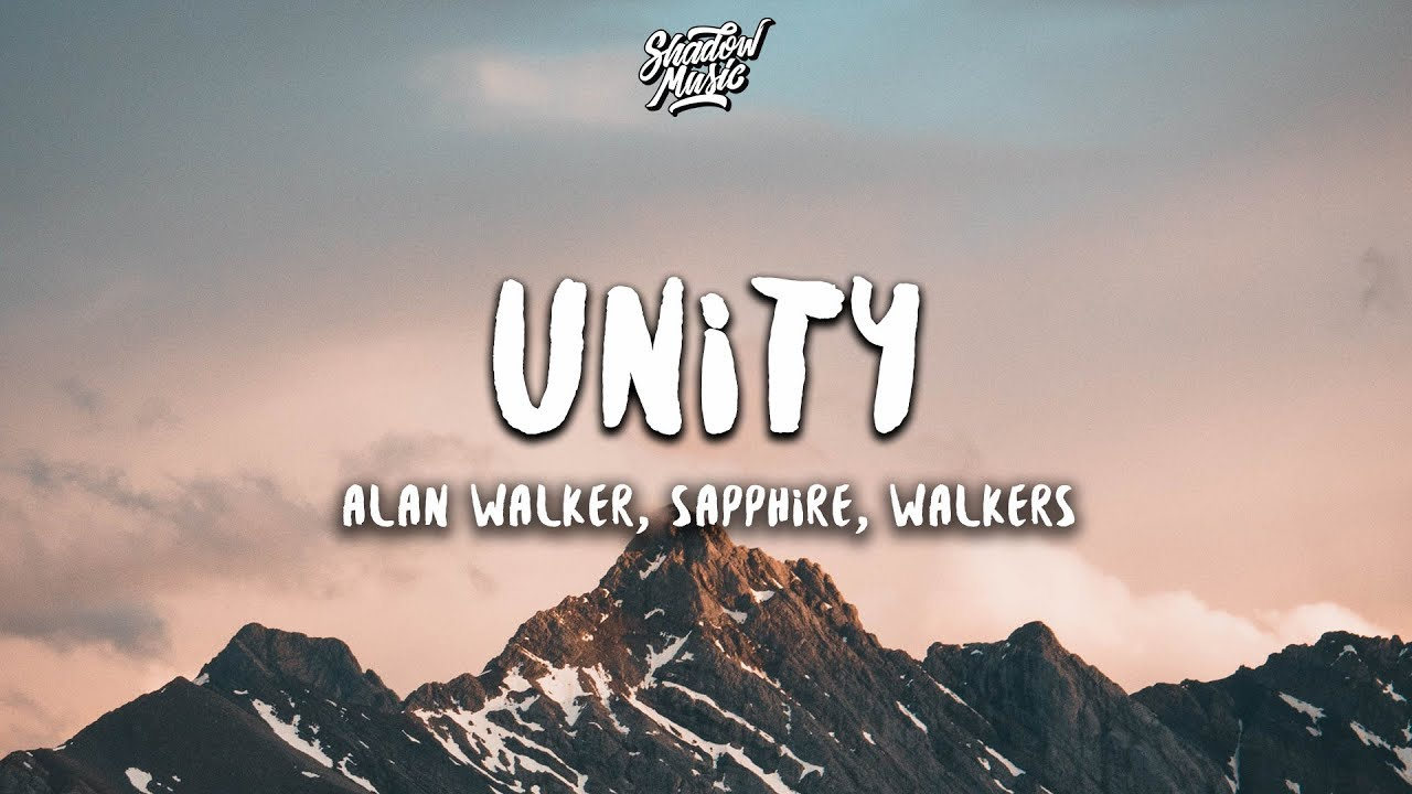 Alan Walker - Unity (Lyrics) ft. Walkers