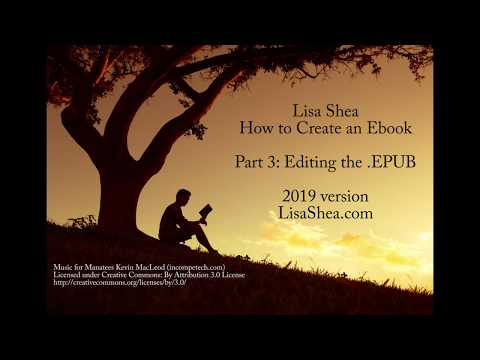 Creating An Ebook File Part 3 - Editing An EPUB File With SIGIL
