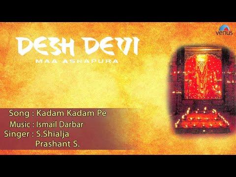 Desh Devi : Kadam Kadam Pe Full Audio Song   Jaya Seal, Raj Singh Verma  