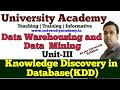 L15: KDD process| Knowledge Discovery in Databases |Data Processing, Form of Data Pre-processing