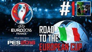 BELGIO vs ITALIA! - PES 2016: ROAD TO THE EUROPEAN CUP! #1 (HD)