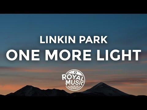 Linkin Park - One More Light (Lyrics / Lyric Video)