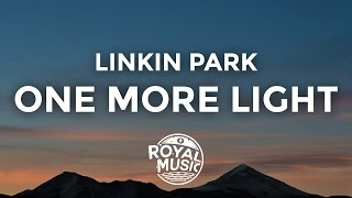 Linkin Park One More Light Lyrics Lyric Video