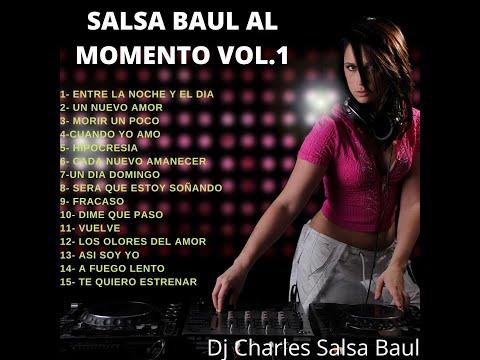 Salsa Baul Al Momento Vol. 1_ Dj Charles