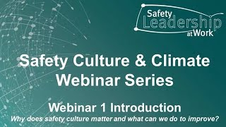 Introduction to safety culture and climate webinar