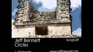 Jeff Bennett - Circles (Earth Deuley Remix) - Kung Fu Dub Rec