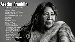 Aretha Franklin Greatest Hits - Best Songs Of Aretha Franklin - Aretha Franklin Playlist 2020