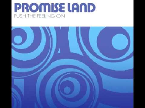 Promise Land - Push The Feeling On (Original Mix)