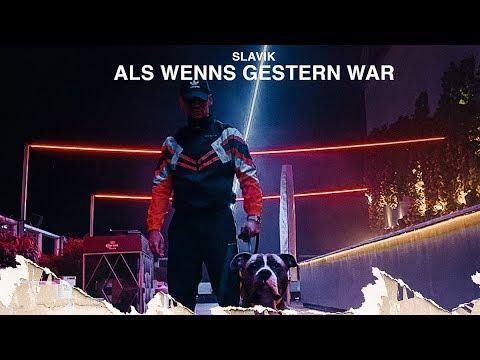 SLAVIK - Als wenns gestern war (Official Video)