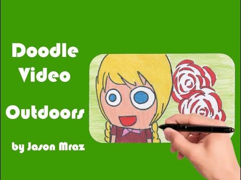 Doodle Video: Outdoors By Jason Mraz