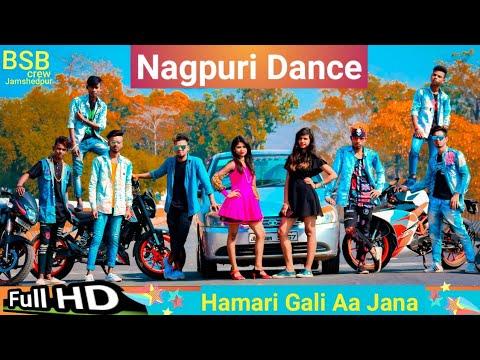 Hamari Gali Aa Jana 💖New Nagpuri Sadri Dance Video 2019😍 Santosh Daswali 😎BSB Crew Jamshedpur
