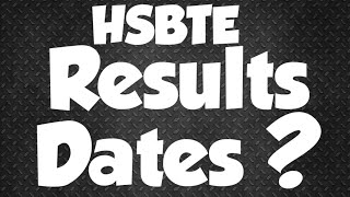 Hsbte || Result Dates || Listen Carefully || Study ManiA