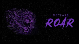 I Declare Roar: Angels & Demons