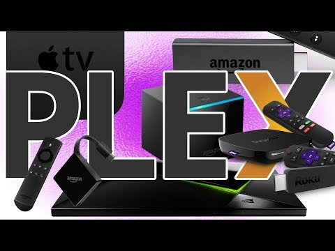 Plex Client Showdown - 2018