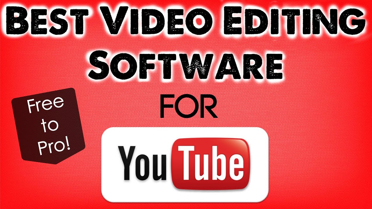 best video editing software free for youtube