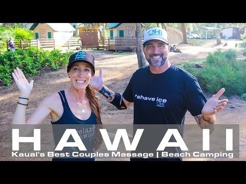 BEST Couples Massage | Beach Camping | KAUA'I HAWAII Vacation Tips