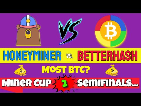 BetterHash   HoneyMiner   Who Wins?  Miner Cup 2