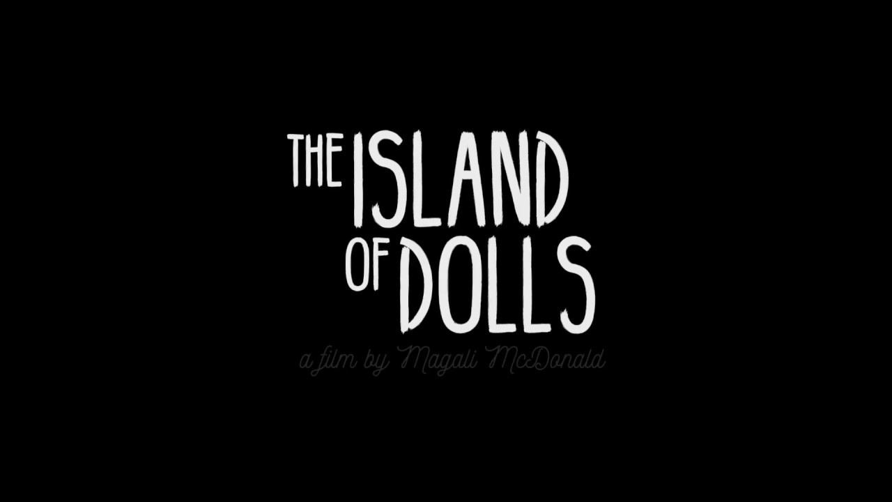 The Island of Dolls