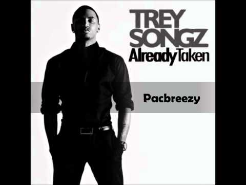 PacBreezy- Trey Songz -Already Taken Remix
